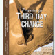 Preparing for Third Day Change Series
