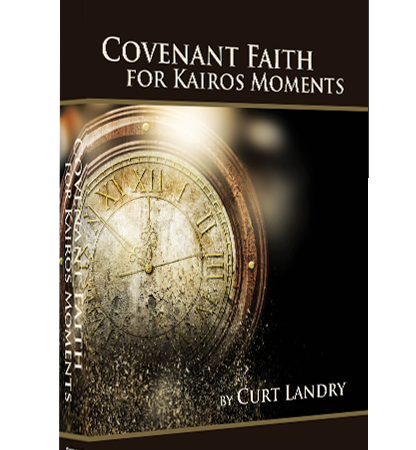 Covenant Faith for Kairos Moments
